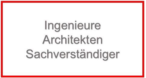 Ingenieure, Architekten, Sachverständige